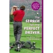The Search for the Perfect Driver (Hardback)